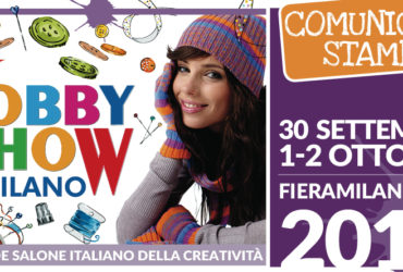 Con Hobby Show Milano un autunno a tutta… creatività. Online il comunicato stampa