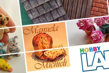 HS Milano – A Hobby Lab le tecniche per creare in miniatura con i corsi di Manuela P. Michieli