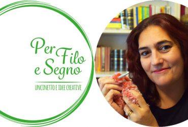 """HS Roma – Uncinetto e creatività nel """"filo e segno"""" di Chiara Tognon"""