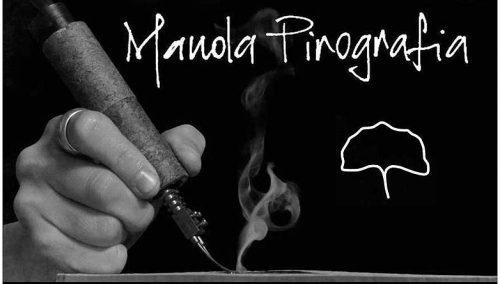 HS Pordenone – Anche in autunno i mini-corsi di pirografia di Manola