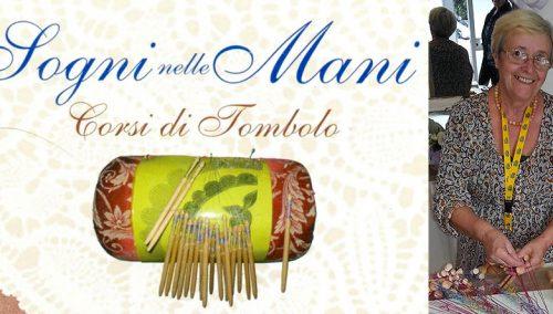 """A Roma la """"primavera"""" del tombolo con i """"sogni nelle mani"""" di Maria Di Benedetto"""